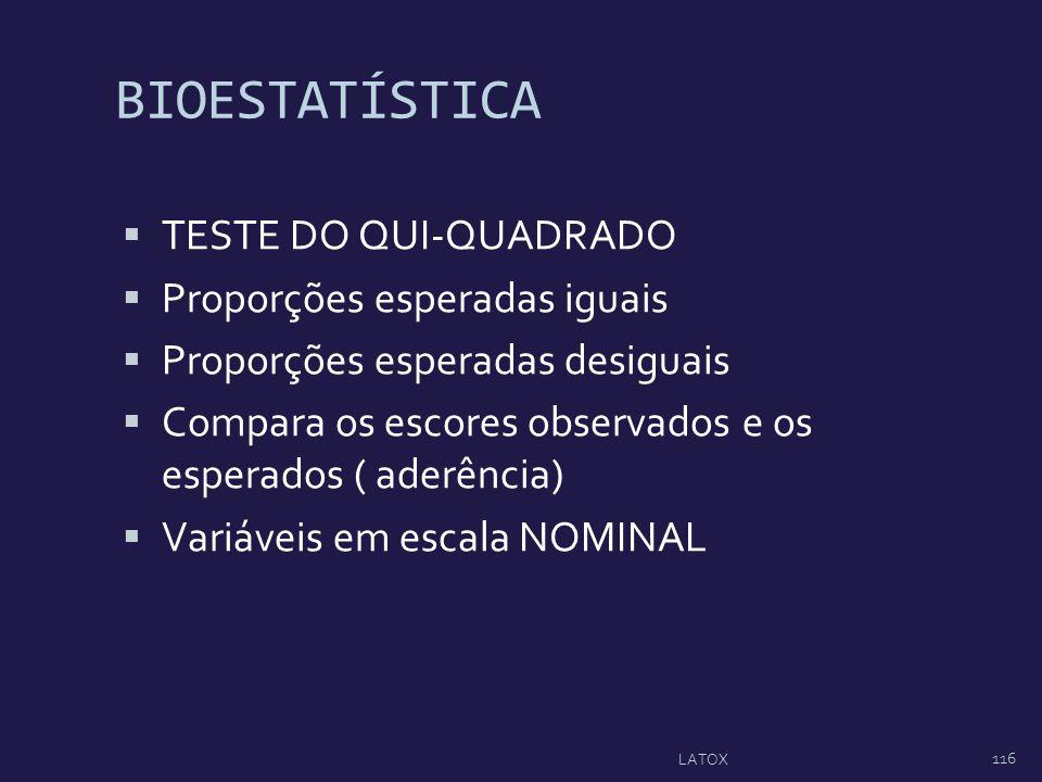 BIOESTATÍSTICA TESTE DO QUI-QUADRADO Proporções esperadas iguais