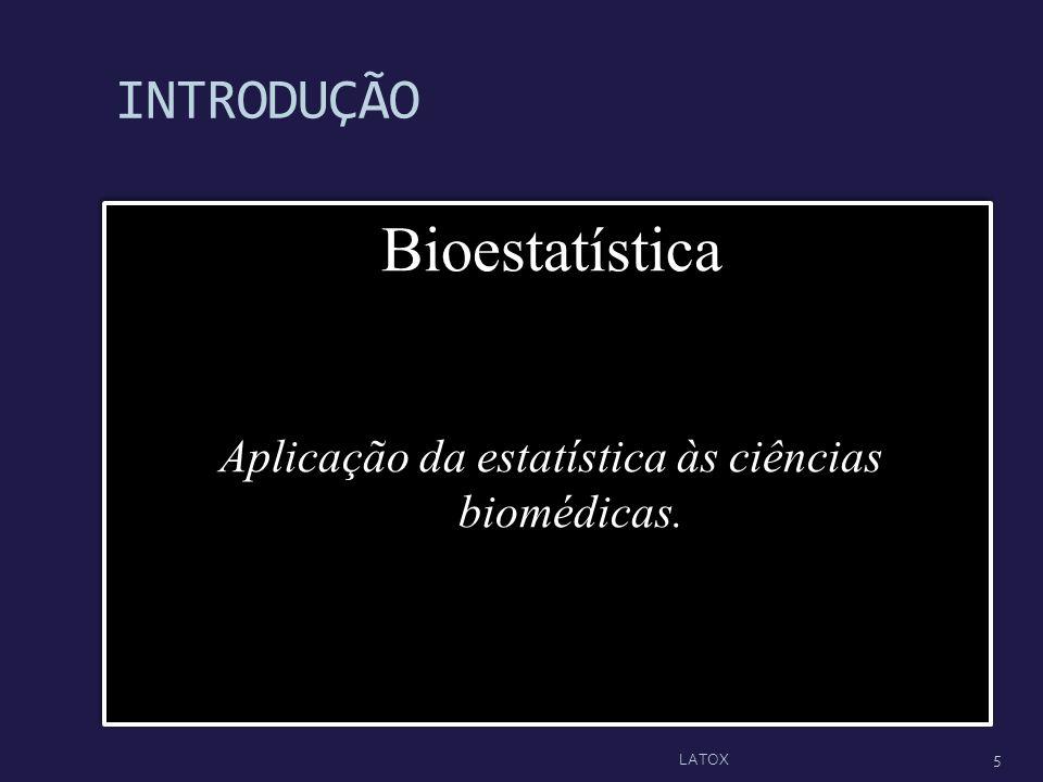 Aplicação da estatística às ciências biomédicas.
