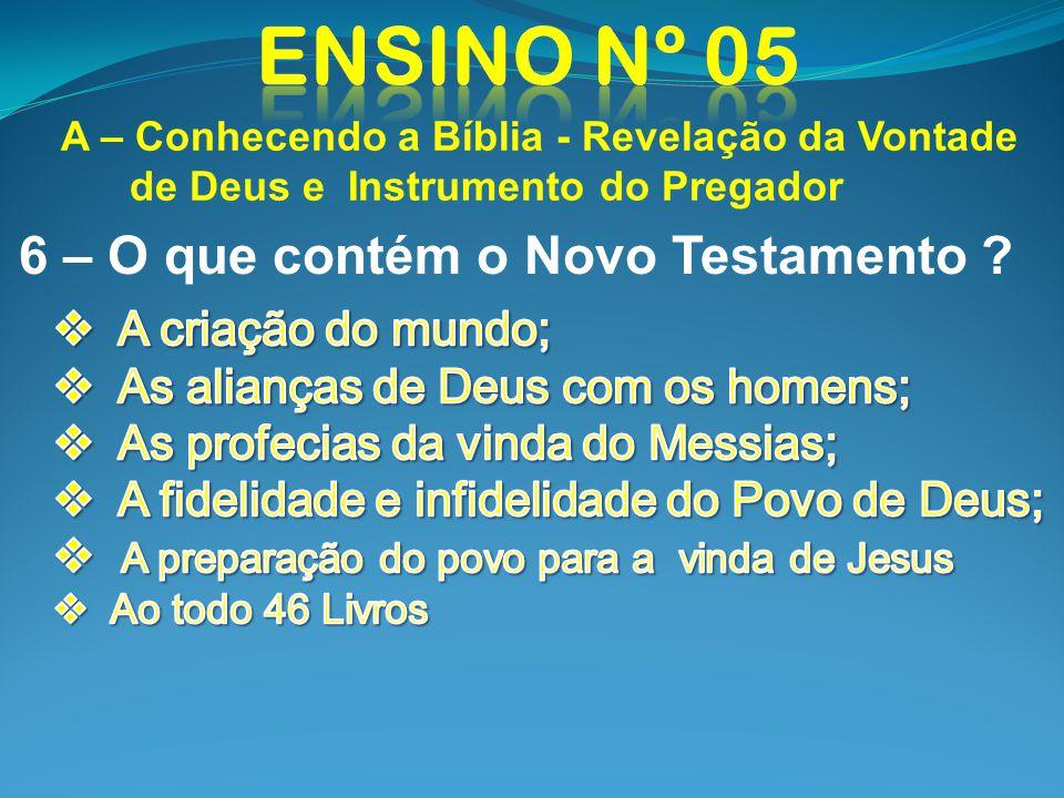 6 – O que contém o Novo Testamento