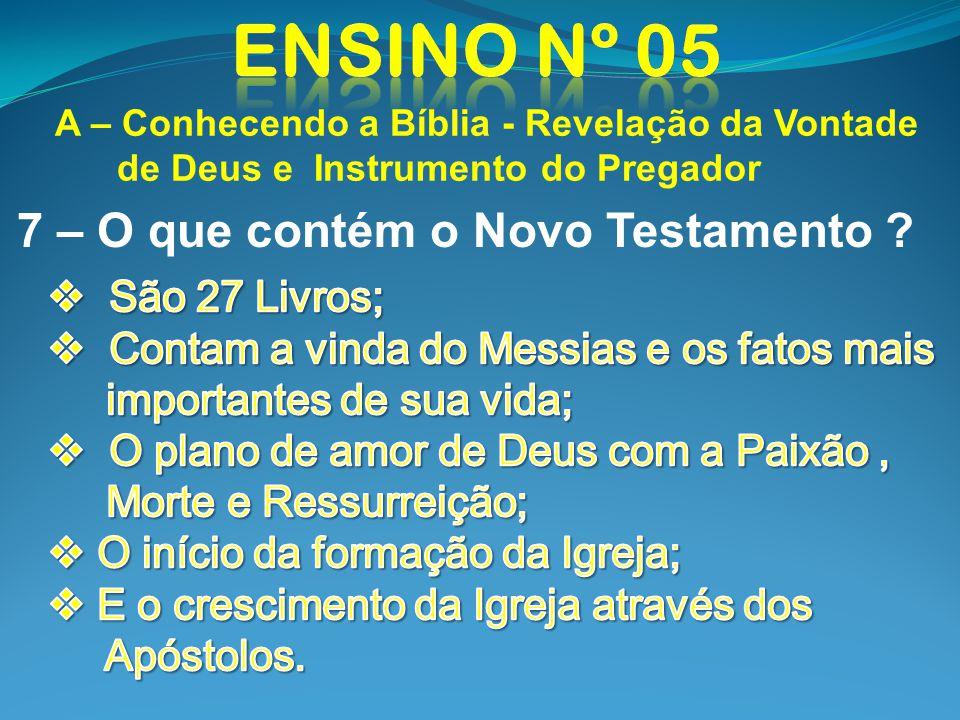 7 – O que contém o Novo Testamento