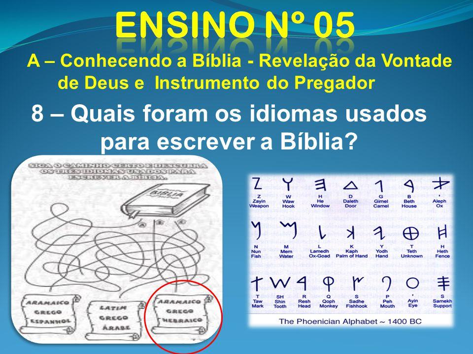 8 – Quais foram os idiomas usados para escrever a Bíblia