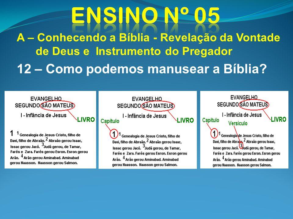 12 – Como podemos manusear a Bíblia