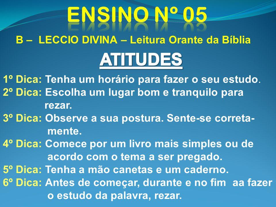 Ensino nº 05 ATITUDES B – LECCIO DIVINA – Leitura Orante da Bíblia