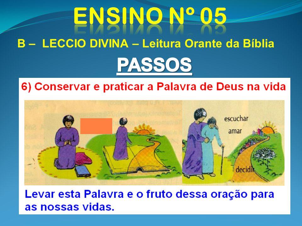 Ensino nº 05 B – LECCIO DIVINA – Leitura Orante da Bíblia PASSOS