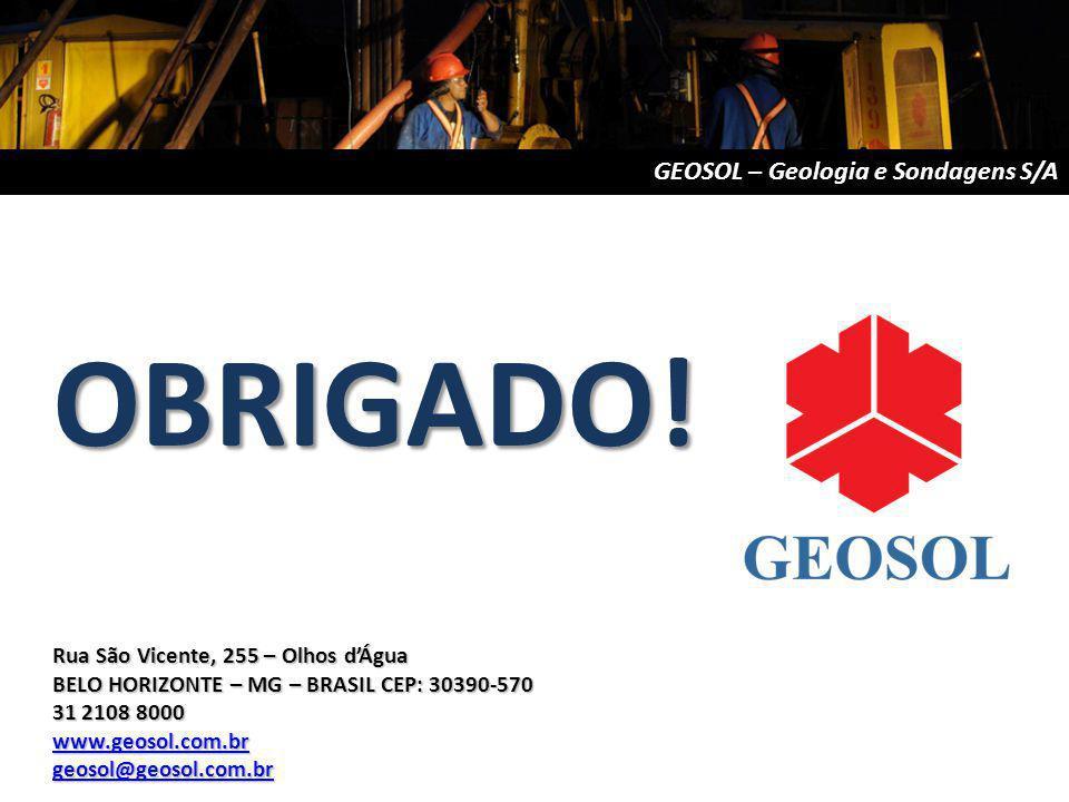 OBRIGADO! GEOSOL – Geologia e Sondagens S/A