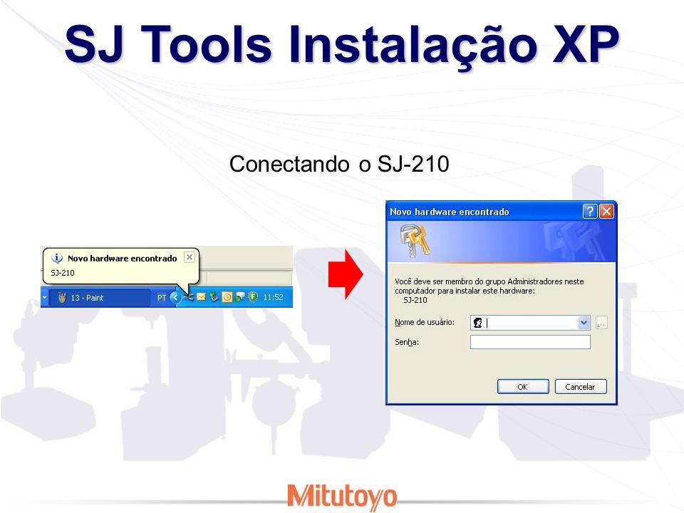 SJ Tools Instalação XP Conectando o SJ-210
