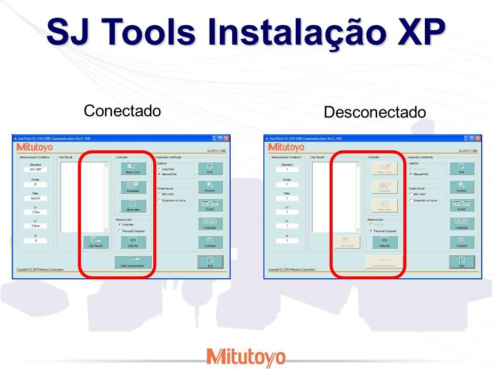 SJ Tools Instalação XP Conectado Desconectado