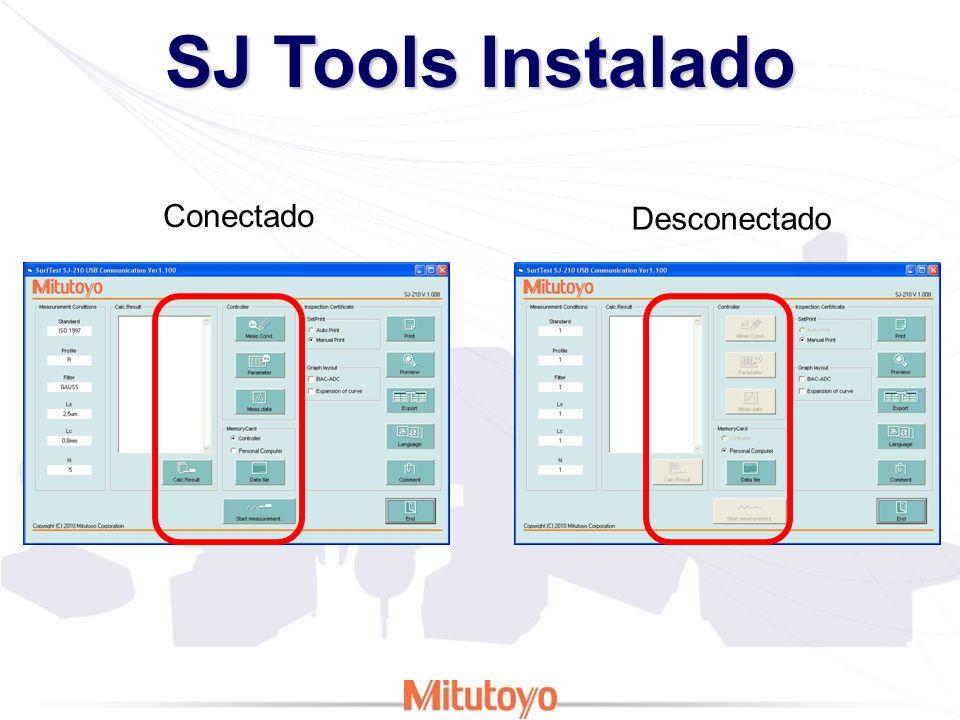 SJ Tools Instalado Conectado Desconectado