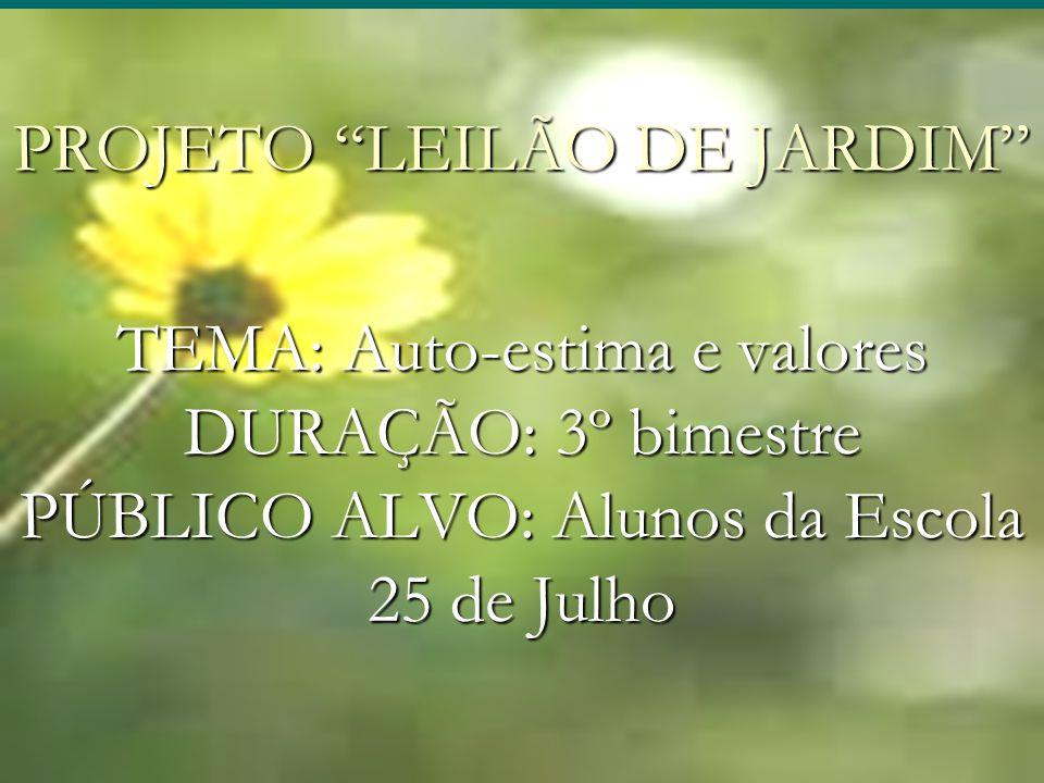 PROJETO LEILÃO DE JARDIM
