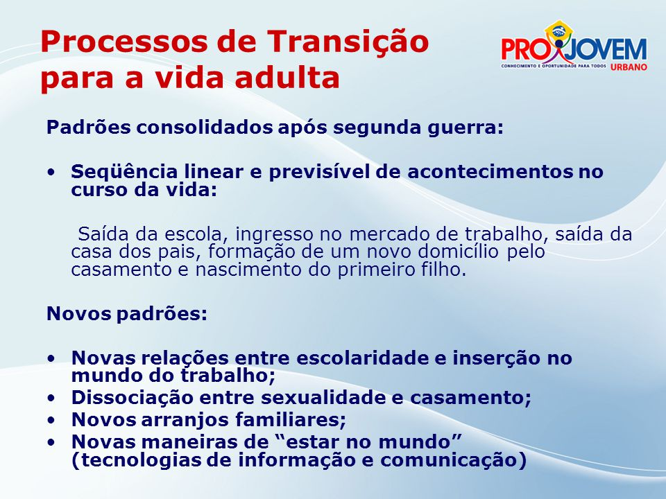 Processos de Transição para a vida adulta