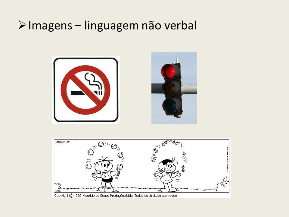 Imagens – linguagem não verbal