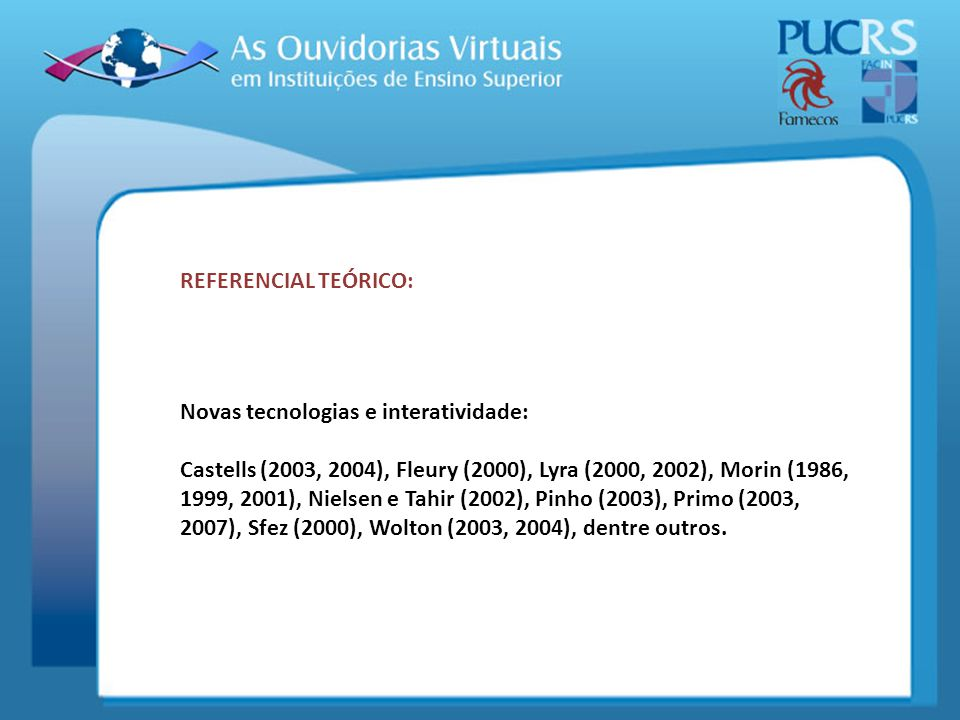 REFERENCIAL TEÓRICO: Novas tecnologias e interatividade: