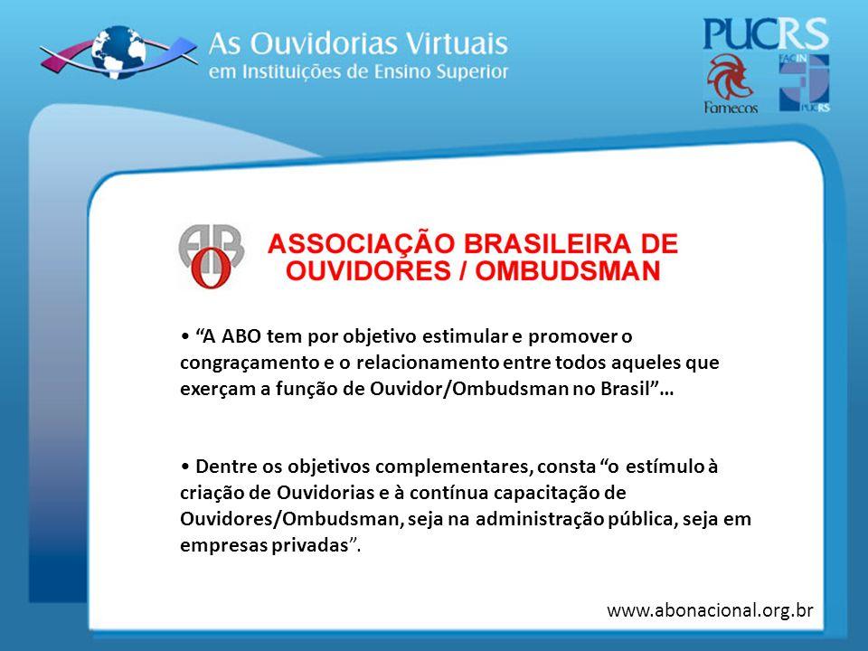 A ABO tem por objetivo estimular e promover o congraçamento e o relacionamento entre todos aqueles que exerçam a função de Ouvidor/Ombudsman no Brasil …