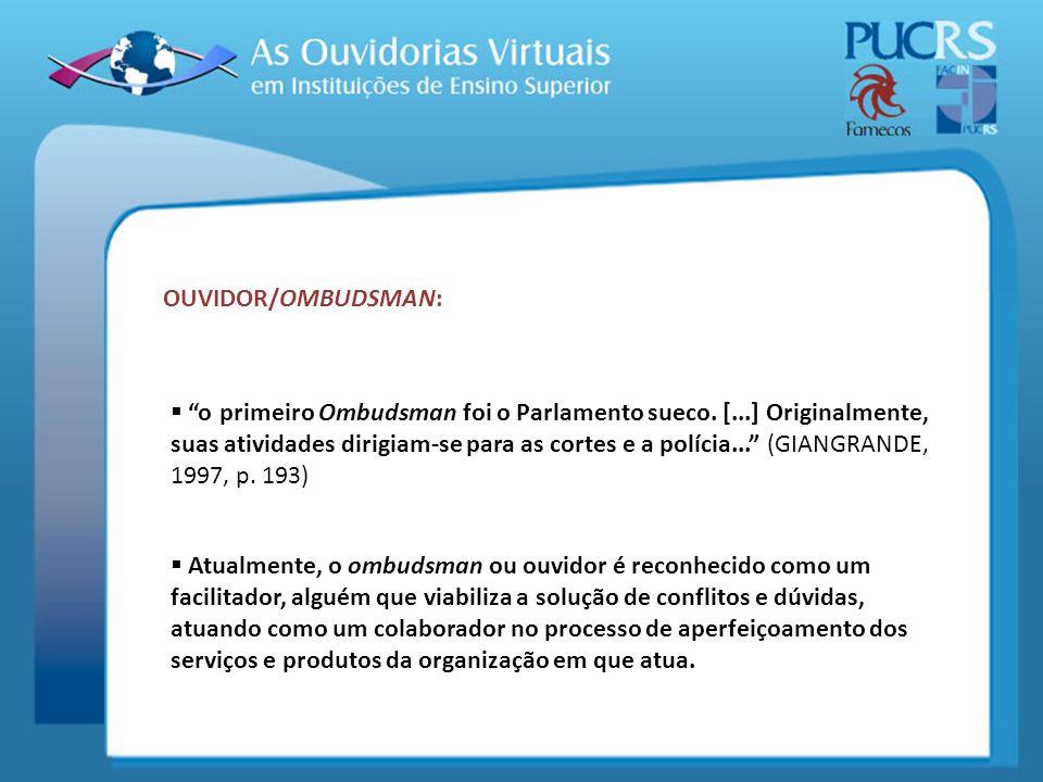 OUVIDOR/OMBUDSMAN: