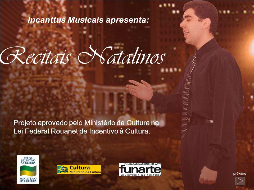 Recitais Natalinos Incanttus Musicais apresenta: