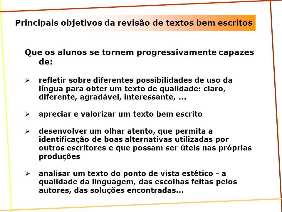 Principais objetivos da revisão de textos bem escritos