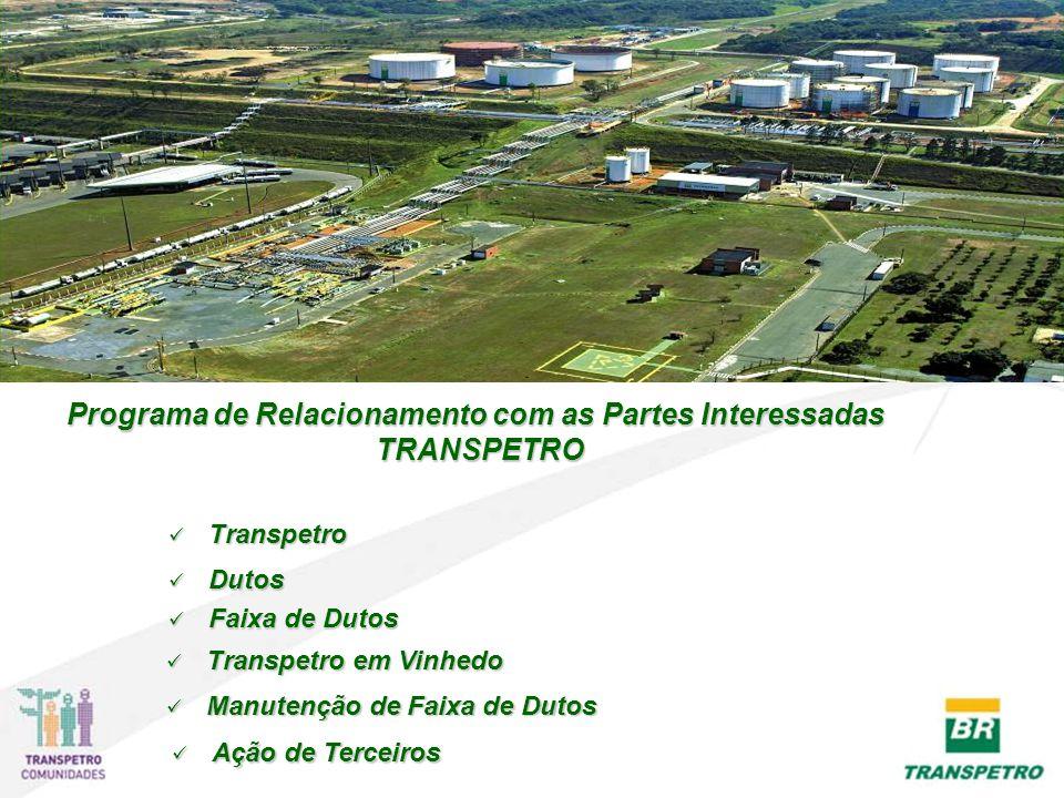 Programa de Relacionamento com as Partes Interessadas TRANSPETRO
