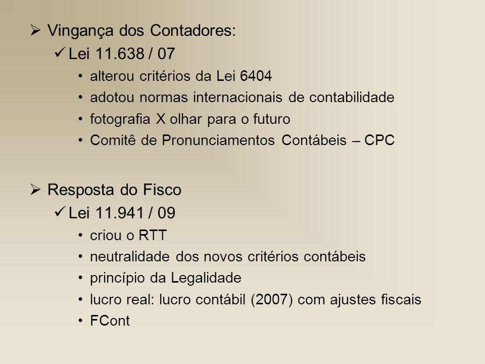 Vingança dos Contadores: Lei 11.638 / 07