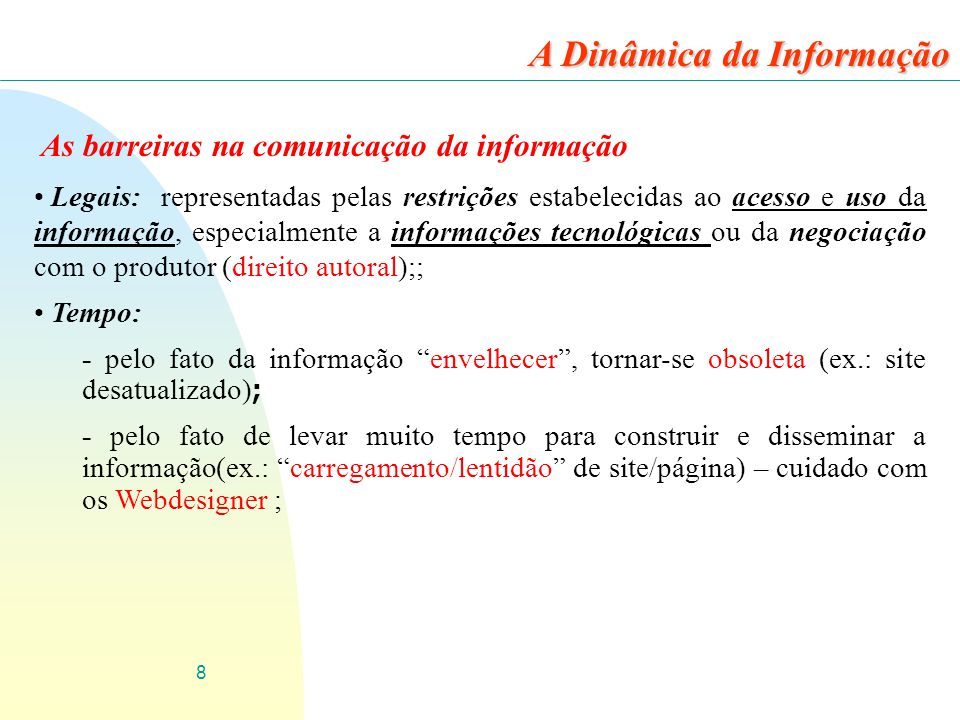 A Dinâmica da Informação