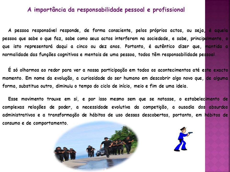 A importância da responsabilidade pessoal e profissional