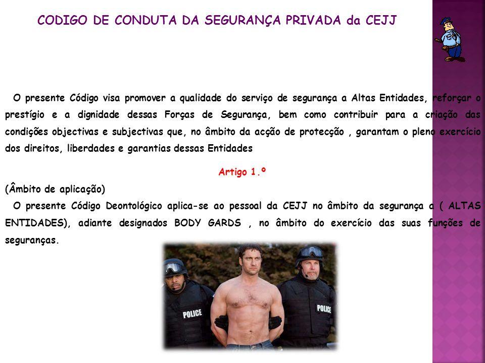 CODIGO DE CONDUTA DA SEGURANÇA PRIVADA da CEJJ