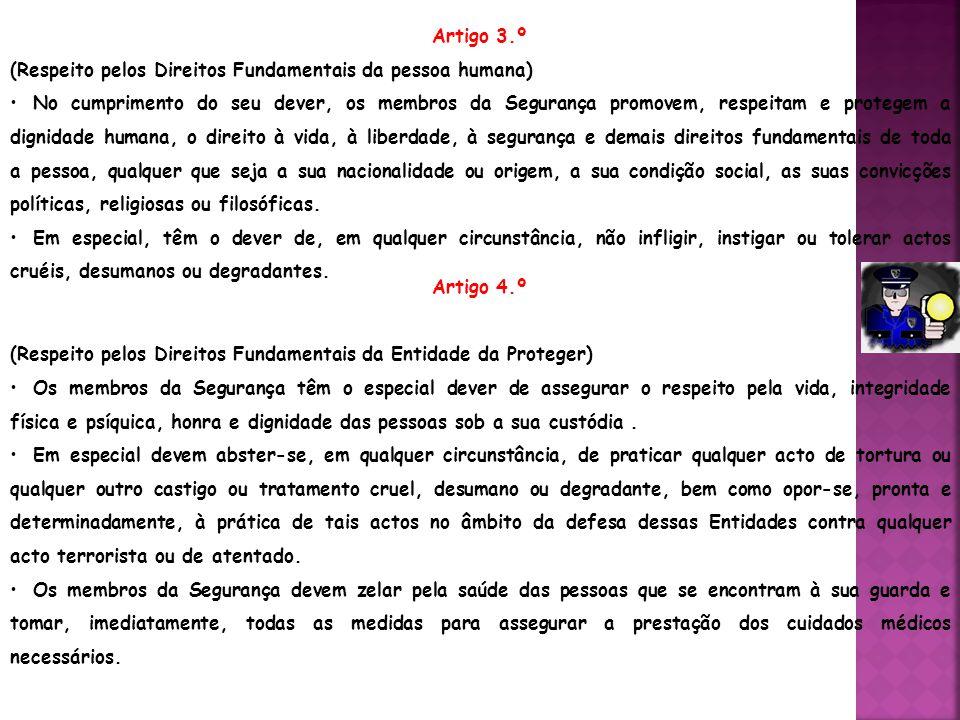 Artigo 3.º (Respeito pelos Direitos Fundamentais da pessoa humana)