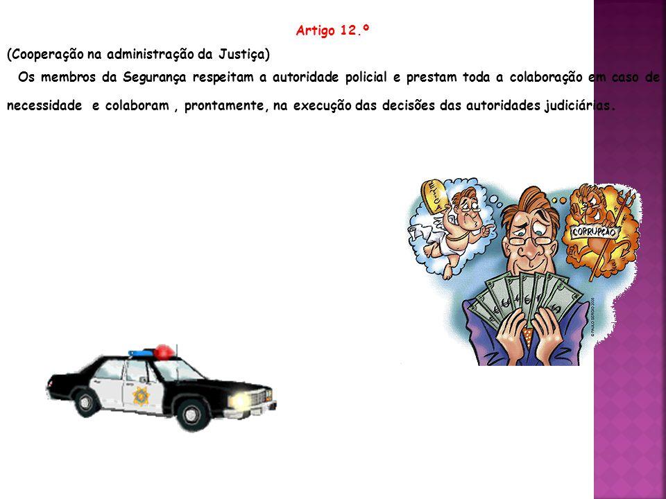Artigo 12.º (Cooperação na administração da Justiça)