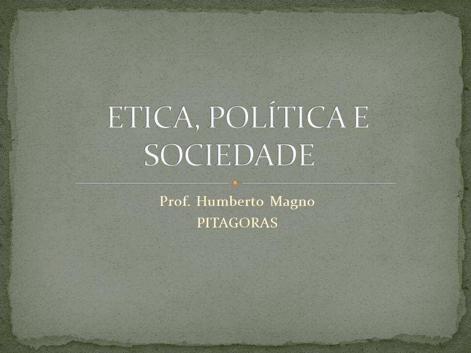ETICA, POLÍTICA E SOCIEDADE