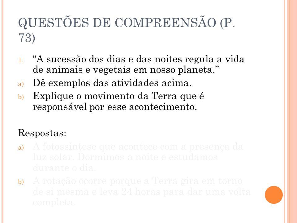 QUESTÕES DE COMPREENSÃO (P. 73)