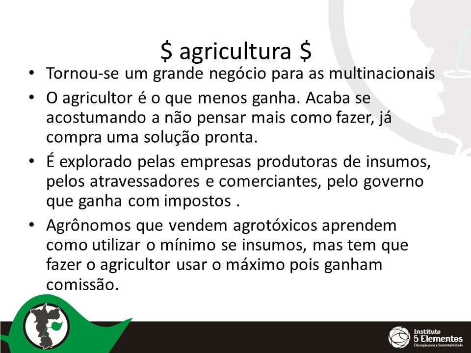 $ agricultura $ Tornou-se um grande negócio para as multinacionais
