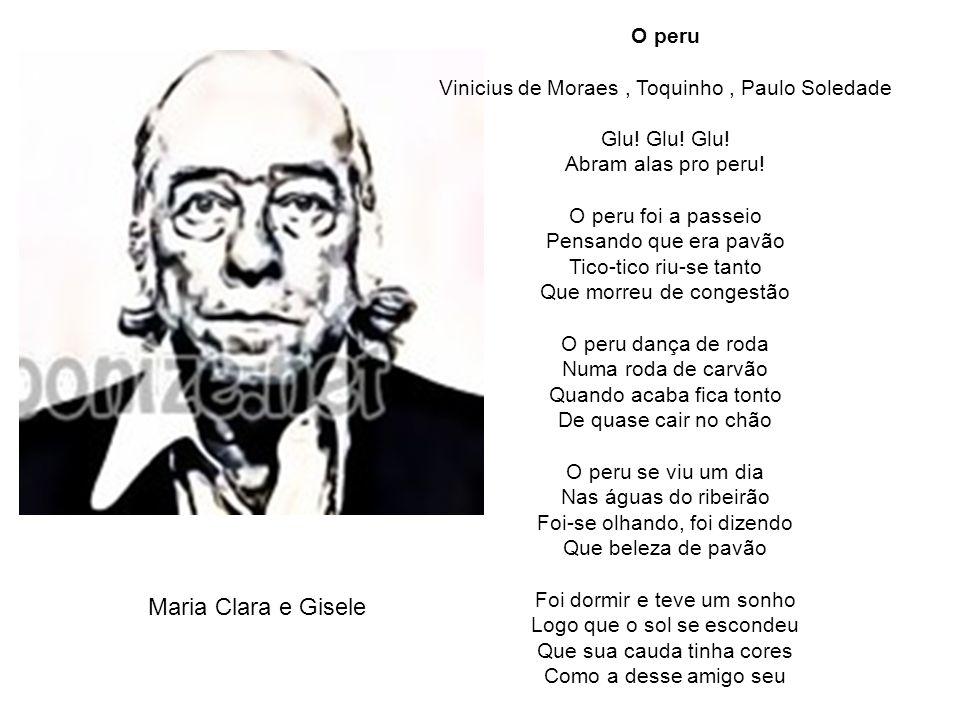 Vinicius de Moraes , Toquinho , Paulo Soledade