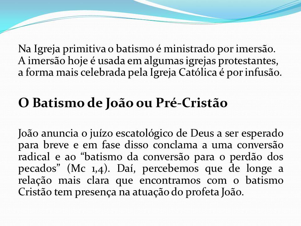 O Batismo de João ou Pré-Cristão