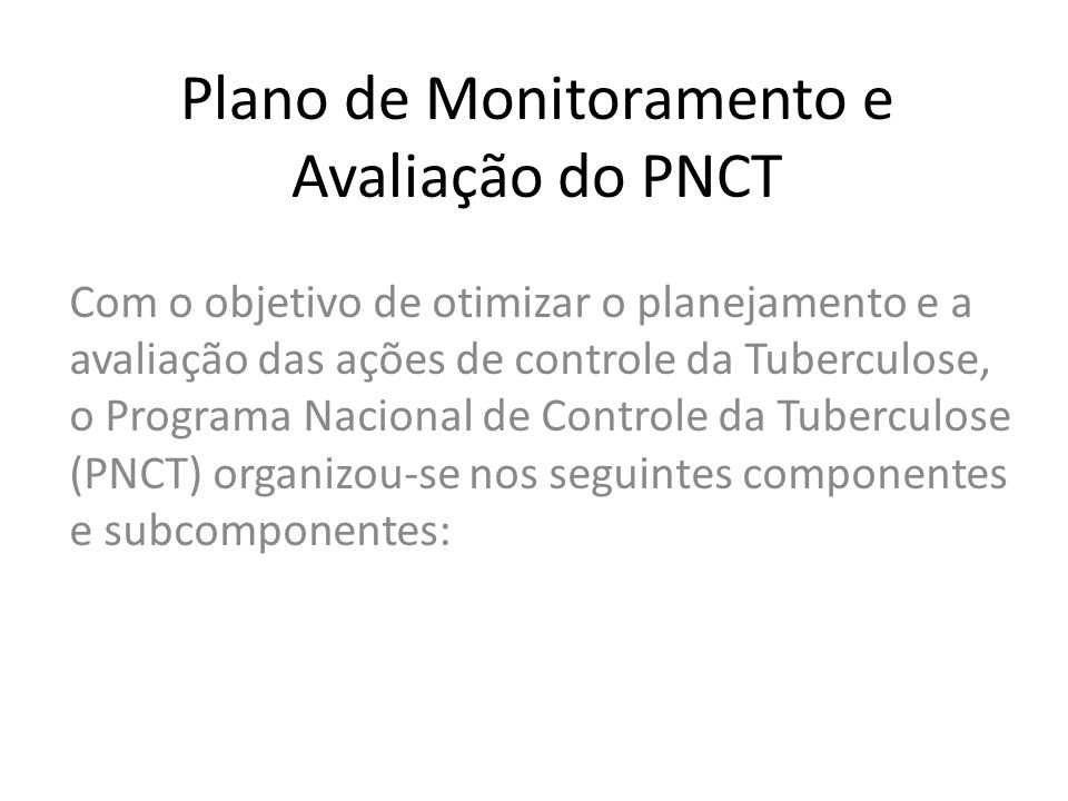 Plano de Monitoramento e Avaliação do PNCT
