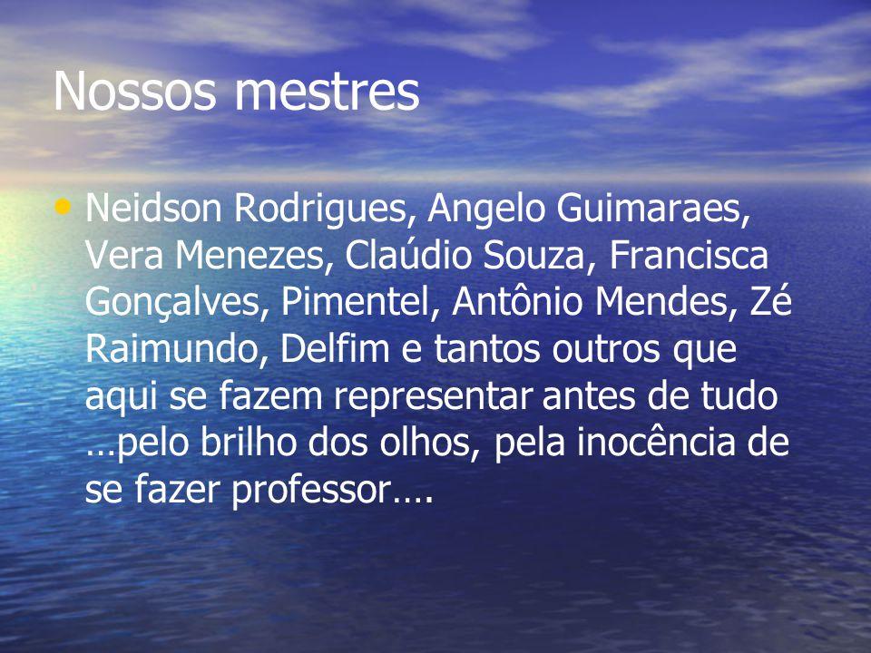 Nossos mestres
