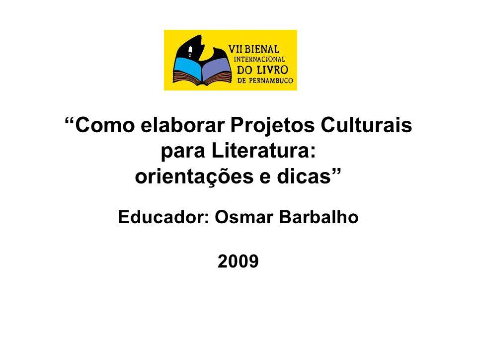 Educador: Osmar Barbalho 2009