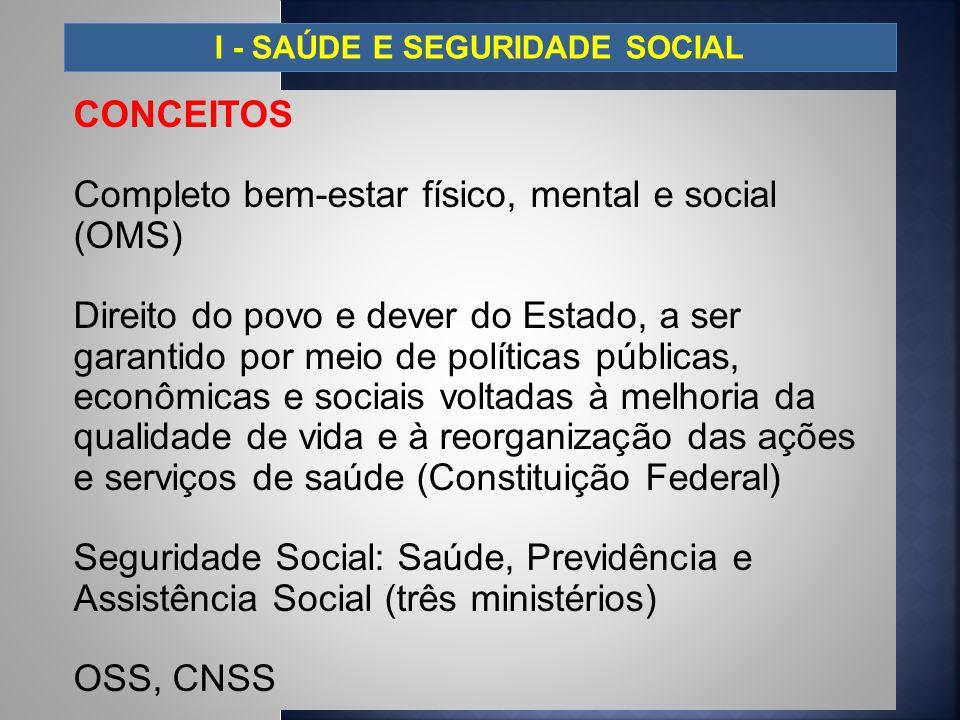 I - SAÚDE E SEGURIDADE SOCIAL