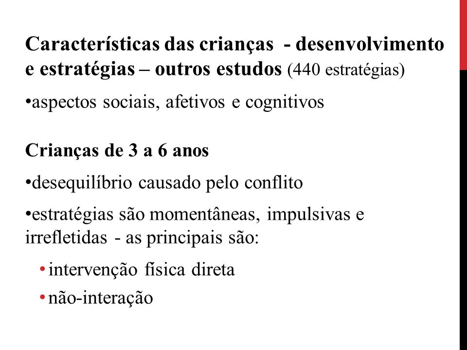 Características das crianças - desenvolvimento e estratégias – outros estudos (440 estratégias)
