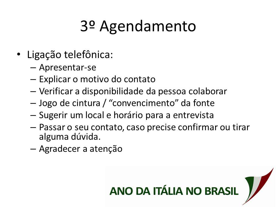 3º Agendamento Ligação telefônica: Apresentar-se