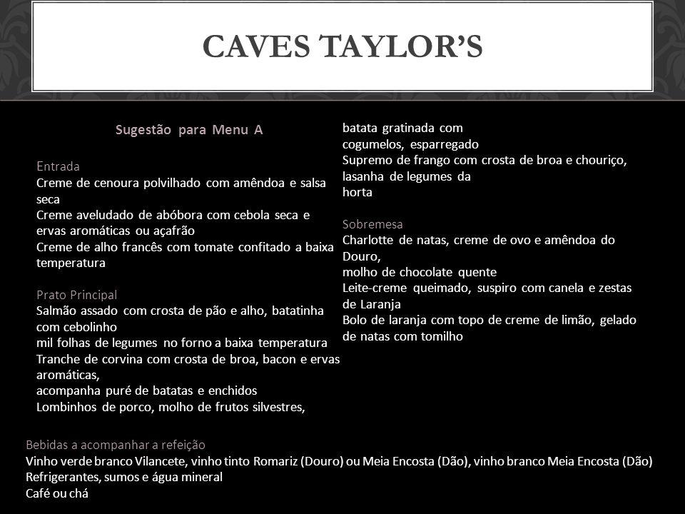Caves taylor's Sugestão para Menu A Entrada