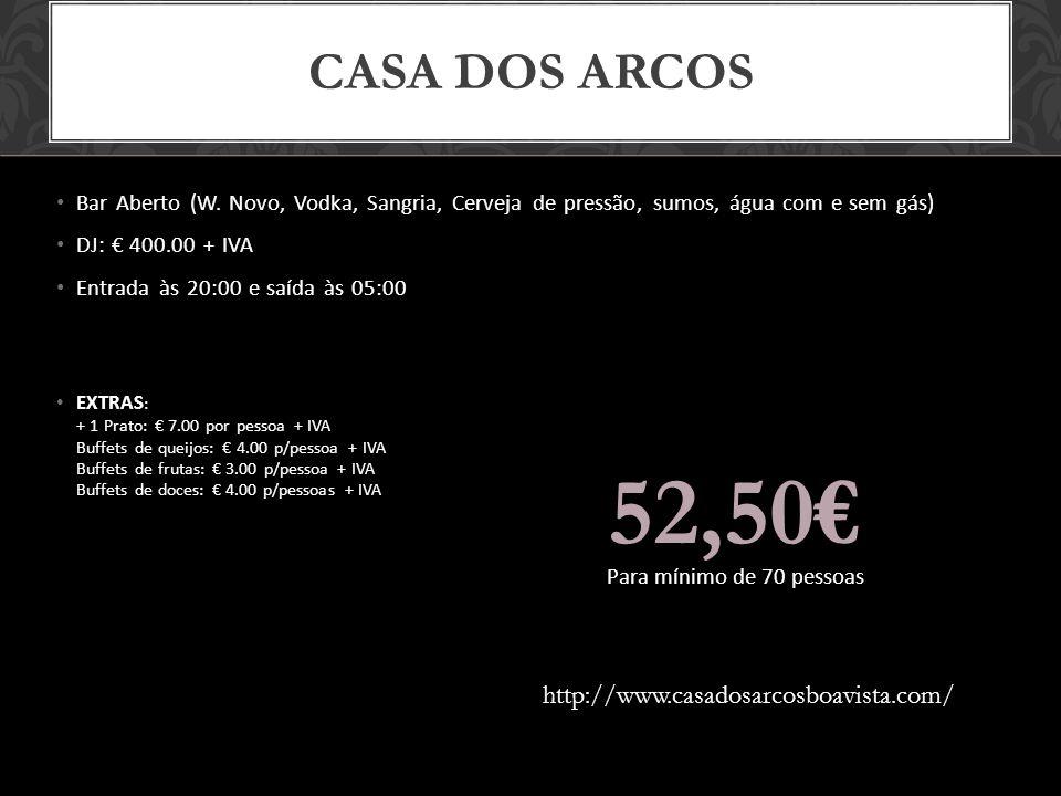 52,50€ Casa Dos Arcos http://www.casadosarcosboavista.com/