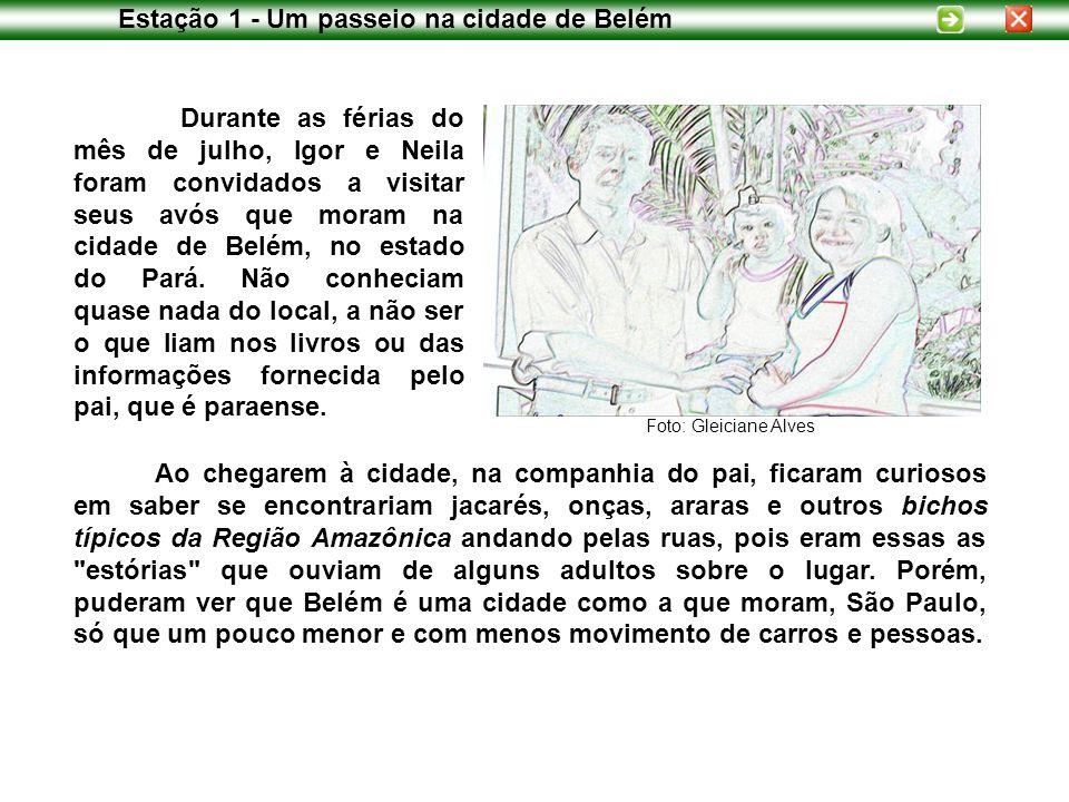 Estação 1 - Um passeio na cidade de Belém