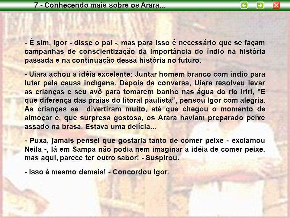 7 - Conhecendo mais sobre os Arara...