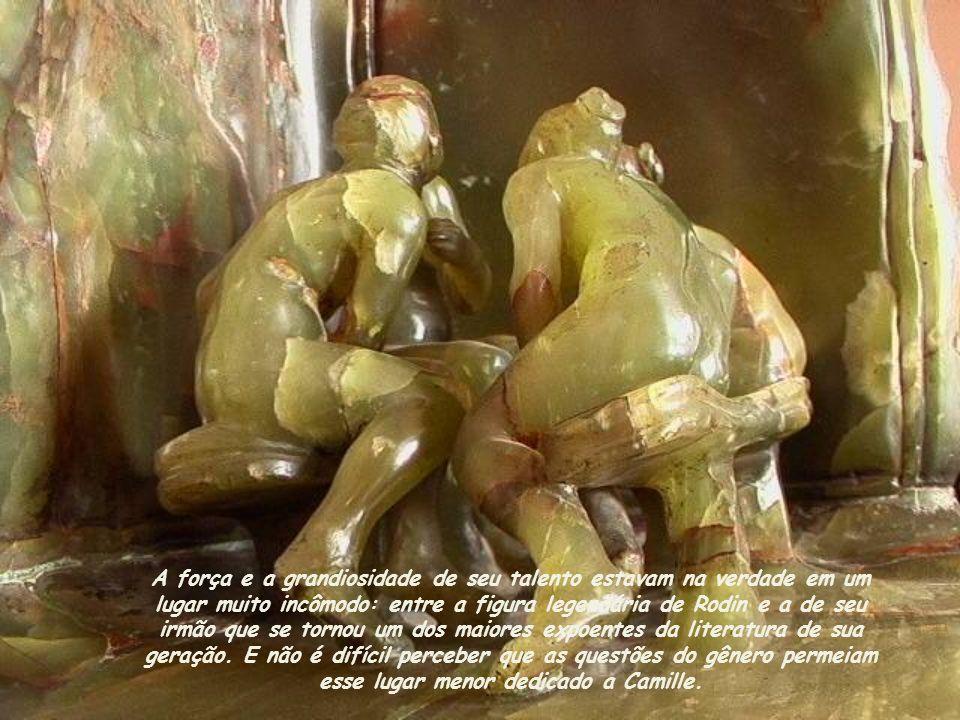 A força e a grandiosidade de seu talento estavam na verdade em um lugar muito incômodo: entre a figura legendária de Rodin e a de seu irmão que se tornou um dos maiores expoentes da literatura de sua geração.