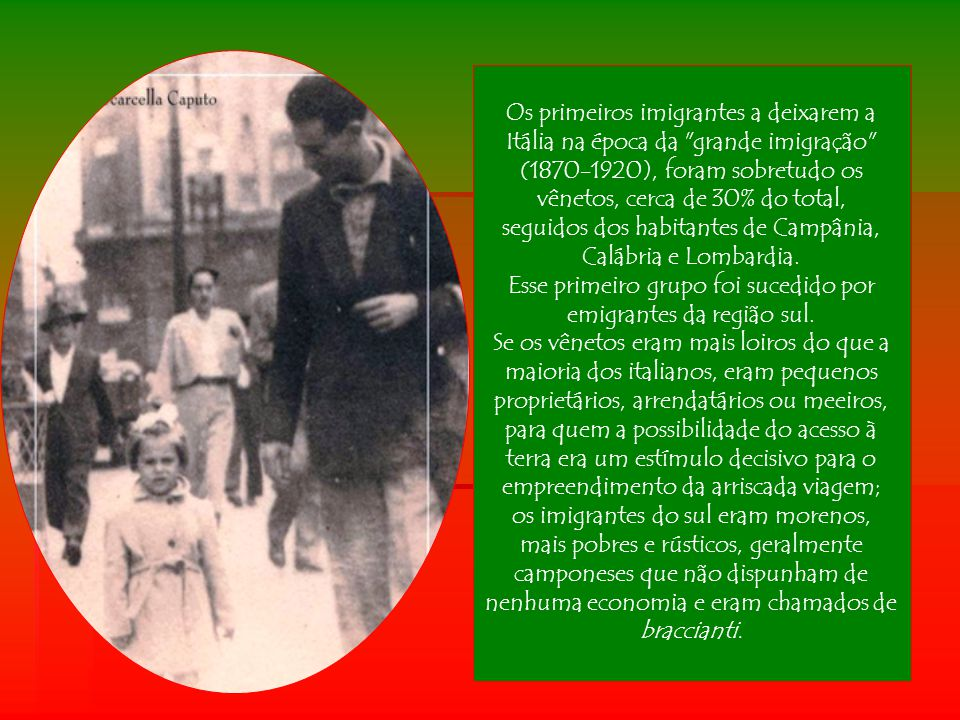 seguidos dos habitantes de Campânia, Calábria e Lombardia.