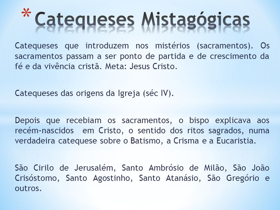 Catequeses Mistagógicas