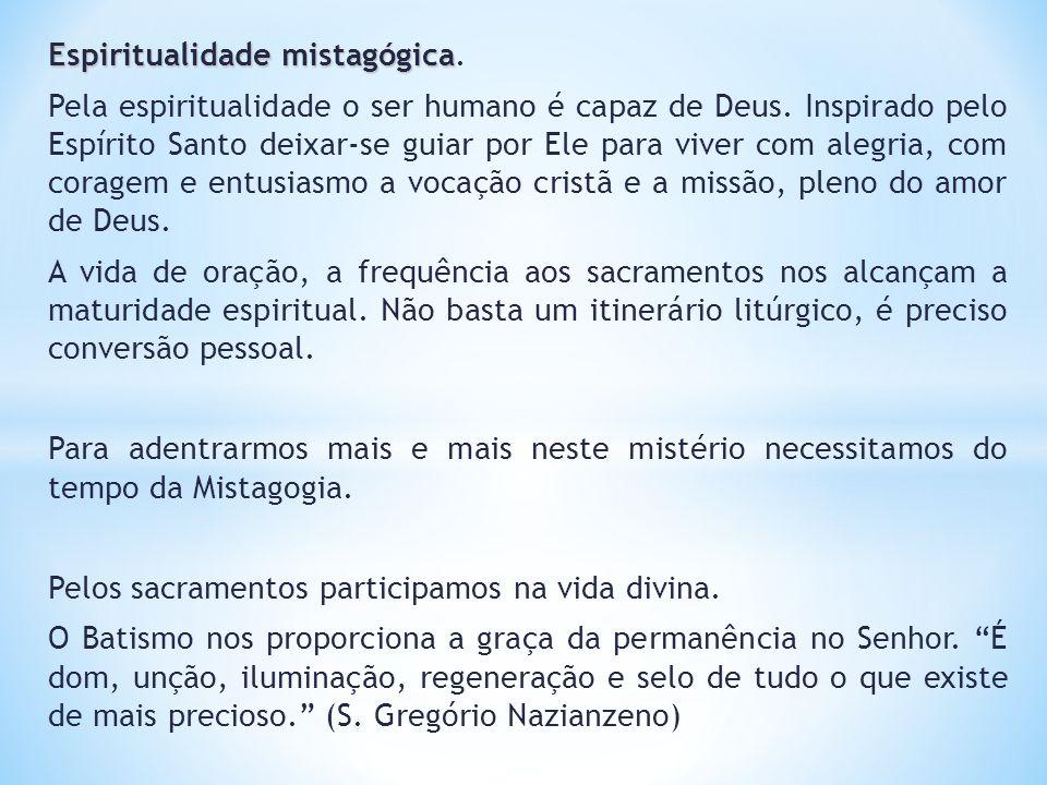 Espiritualidade mistagógica.