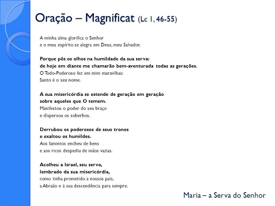 Oração – Magnificat (Lc 1, 46-55)