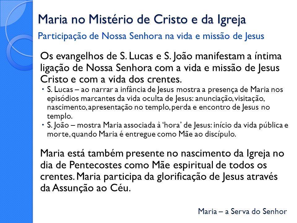 Maria no Mistério de Cristo e da Igreja