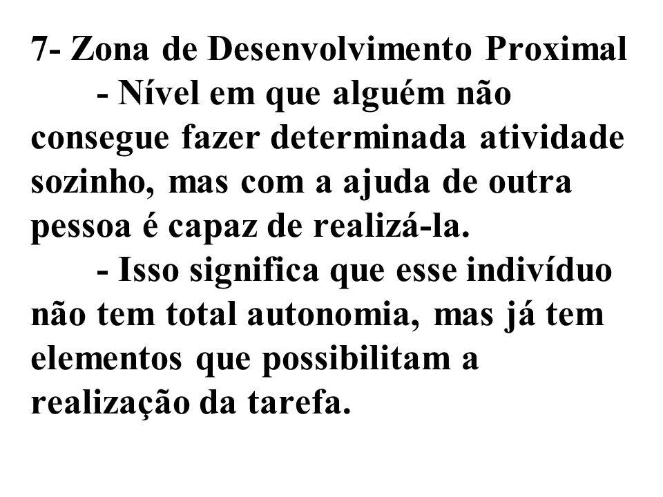 7- Zona de Desenvolvimento Proximal