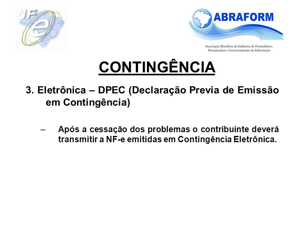 CONTINGÊNCIA 3. Eletrônica – DPEC (Declaração Previa de Emissão em Contingência)